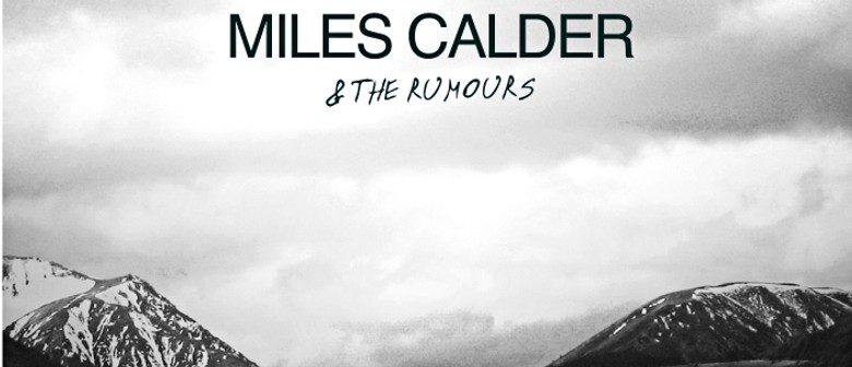 Miles Calder & The Rumours with Johnsonville City Nights