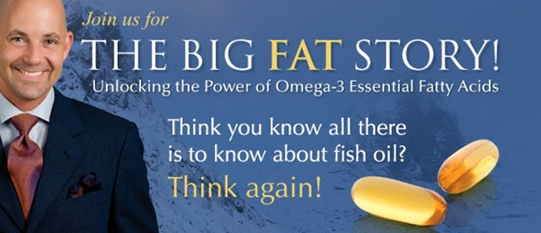 The Big Fat Story - Unlocking the Power of Omega-3 EFAs