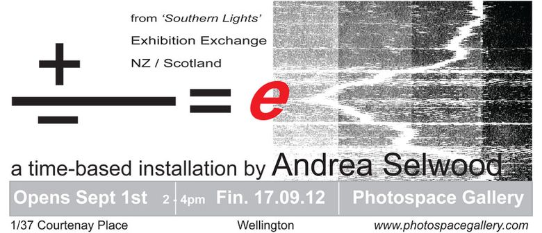 Andrea Selwood: +/-=e - A Time Based Installation