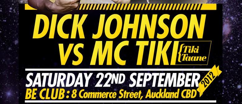 Dick Johnson vs MC Tiki (Tiki Taane)