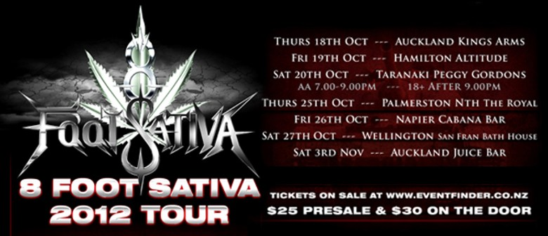8 Foot Sativa - All Ages 2012 Tour w guests