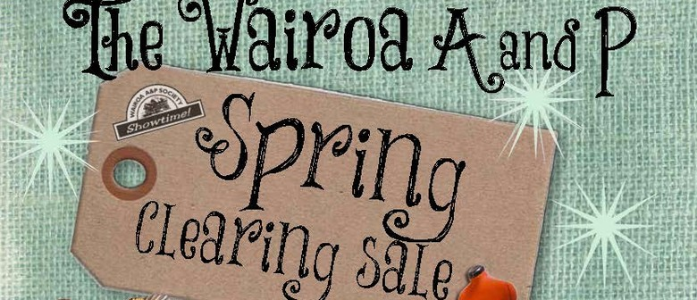 Wairoa A&P Spring Clearing Sale