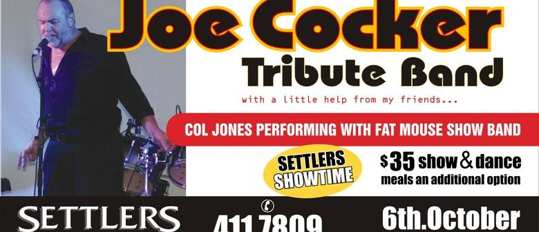 The Joe Cocker Tribute Show Featuring Col Jones