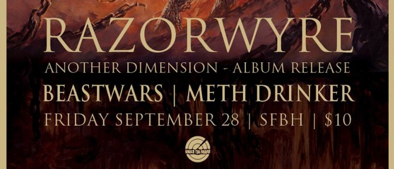 Razorwyre - Another Dimension Album Release Party