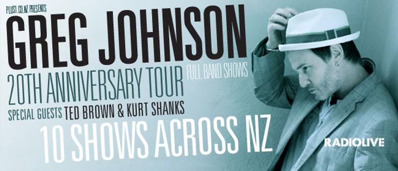 Greg Johnson's 20th Anniversary Tour: CANCELLED
