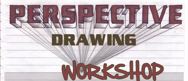Beginners Perspective Drawing Workshop: POSTPONED