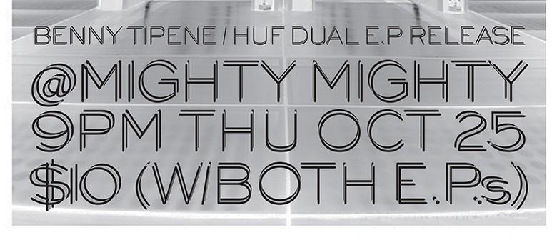 Double EP Release: Benny Tipene & Huf