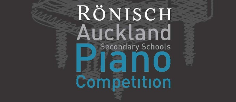 Ronisch Auckland Secondary Schools Piano Competition