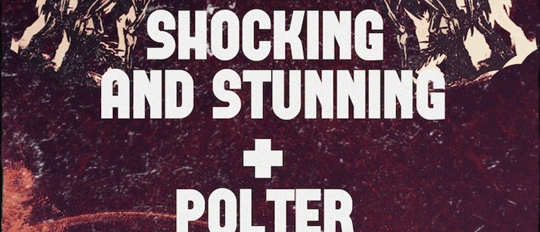 The Shocking and Stunning + Polter Duel EP Release Show