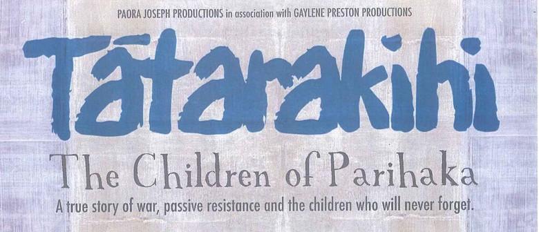Tatarakihi - The Children of Parihaka