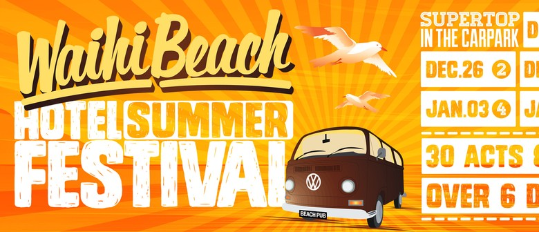 The Waihi Beach Hotel Summer Festival featuring Jordan Luck