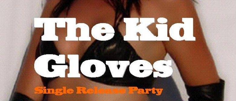 The Kid Gloves & Guests