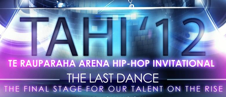 TAHI 12: The Last Dance