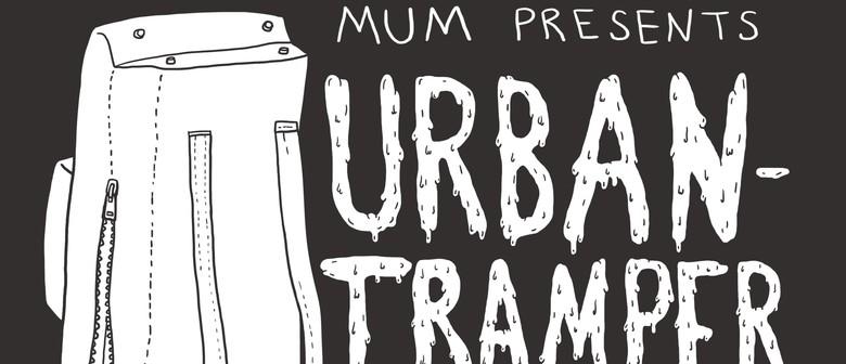 MUM presents: Urbantramper + Forest Shakes + Rewind Fields