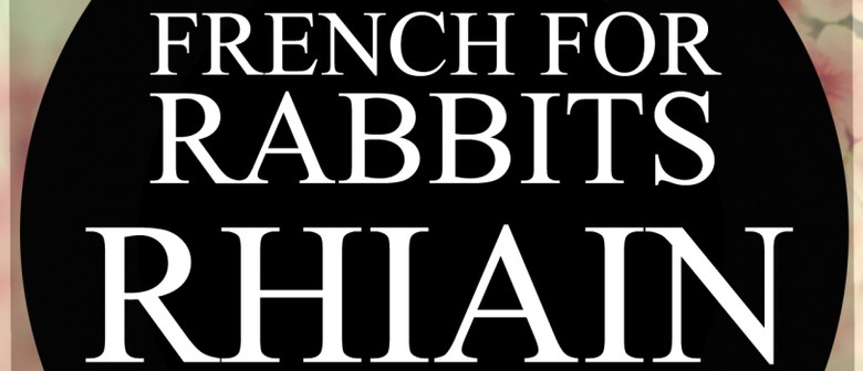 French for Rabbits & Rhiain and the Utter Strangers