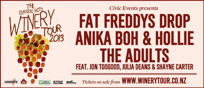 Classic Hits Winery Tour 2013: Fat Freddys, AB&H, The Adults