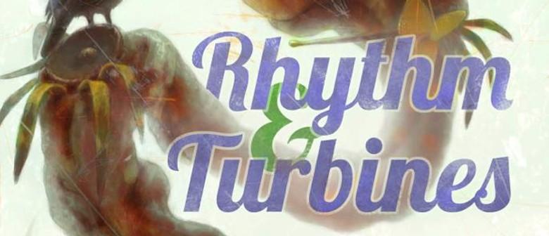 Rhythm & Turbines