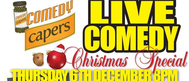 Comedy Capers Xmas Special feat Jeremy Elwood