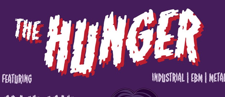 The Hunger: Lichtbeuger (AKL), Crash Scan, Blutfleck and DJs