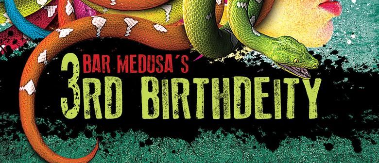Bar Medusa's 3rd Birthdeity