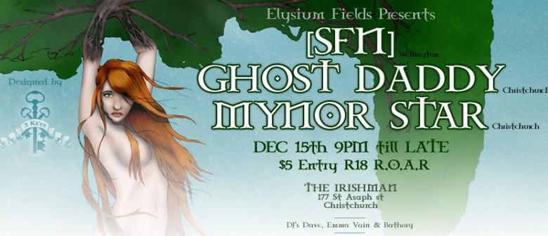 Elysium Fields Presents [SFN], Ghost Daddy & Mynor Star