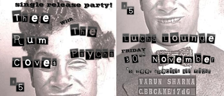 Thee Rum Coves 'Single Release Party' with The Psychs & DJ's
