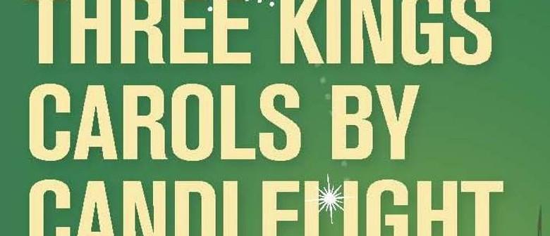 Three Kings Carols by Candlelight