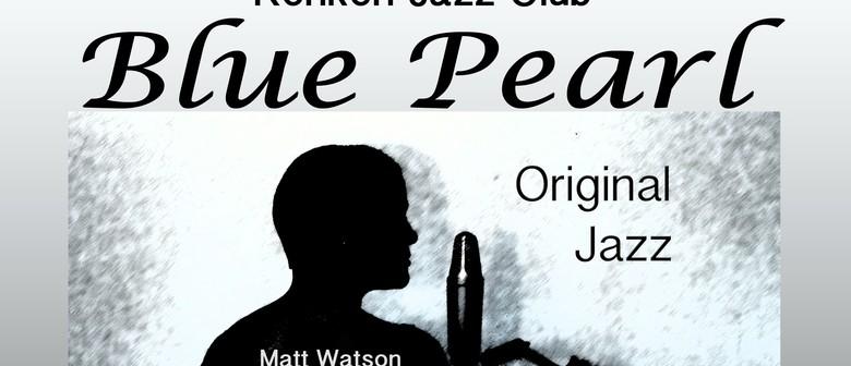 Blue Pearl at the Kerikeri Jazz Club