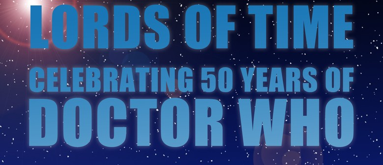 Doctor Who Event - The Lords of Time