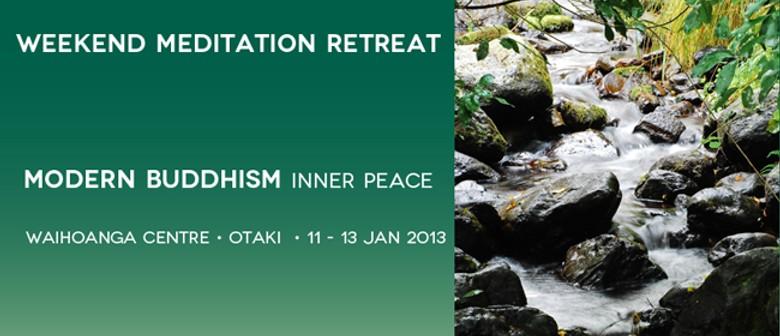 Modern Buddhism - Inner Peace Weekend Retreat