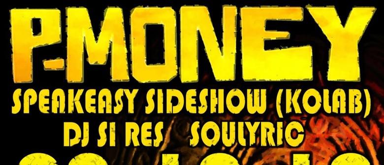 P-Money Ft Speakeasy & Soullyric