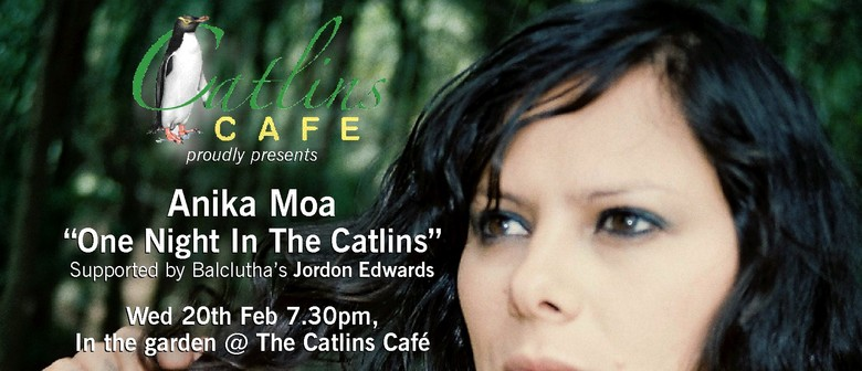 "Anika Moa ""One Night In The Catlins"""