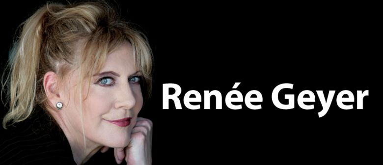 Renee Geyer - Say I Love You Tour