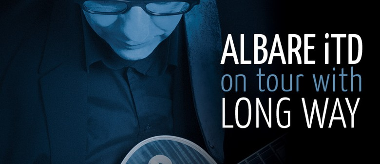 """Albare iTD on tour with """"Long Way"""""""