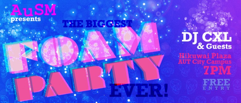 The Biggest Ever AuSM Foam Party