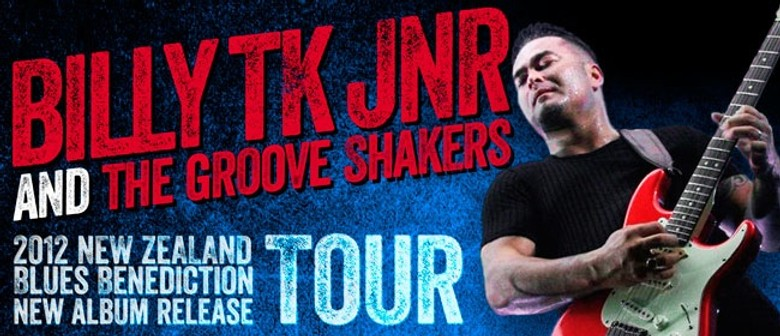 Billy TK Jnr & Groove Shakers - Last Chance Tour