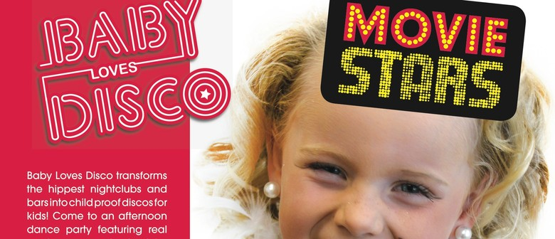 Baby Loves Disco - Movie Stars Tour