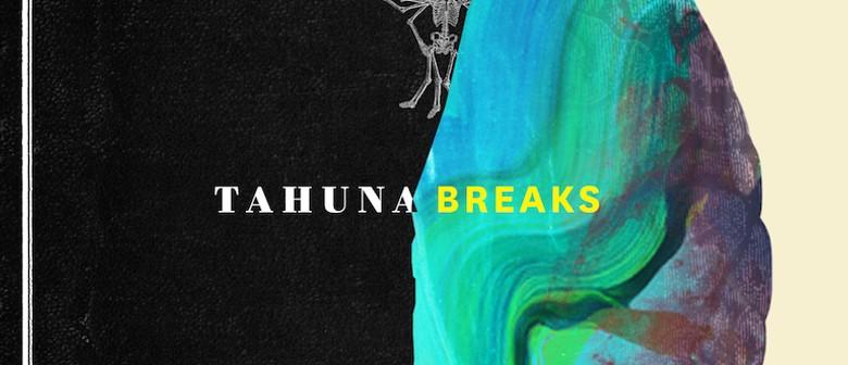 Tahuna Breaks Album Release Party