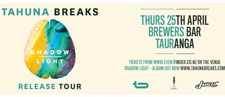 Tahuna Breaks - Shadow Light Album Release Tour