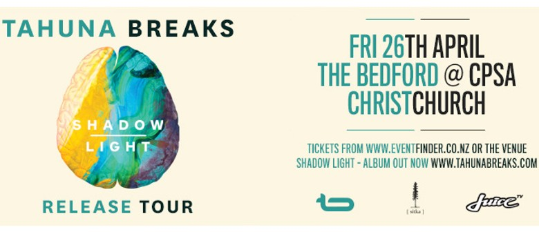 Tahuna Breaks - Shadow Light Album Release Tour