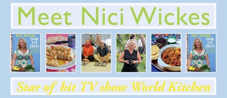 Meet Nici Wickes - Star of World Kitchen