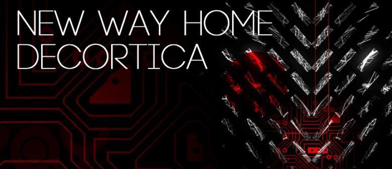 New Way Home w/ Decortica