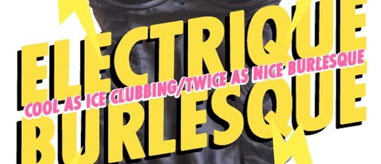 Electrique Burlesque