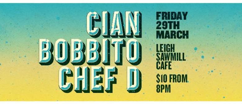 Cian, Bobbito + Chef D