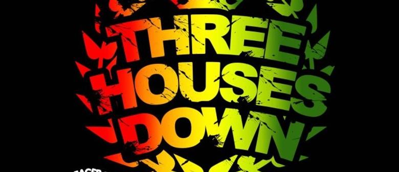 Three Houses Down