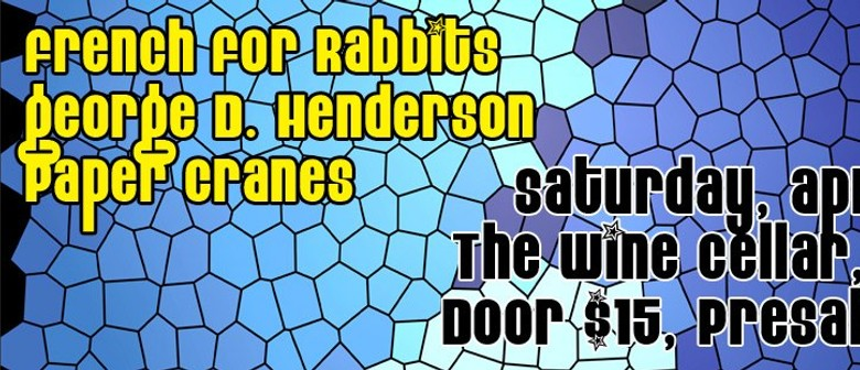 French For Rabbits, George D Henderson and Paper Cranes