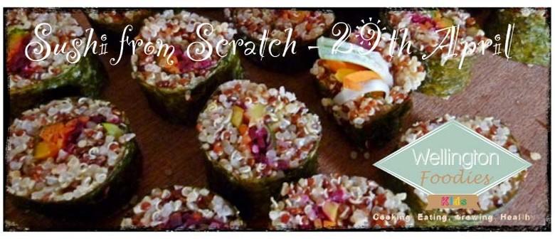 Veggie Sushi from Scratch - Wellington Foodies Kids