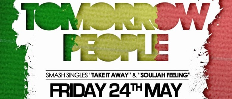 Tomorrow People & Support