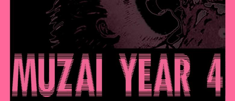 MUZAI: Year 4