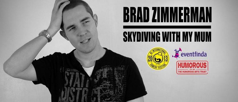 Brad Zimmerman - Skydiving With My Mum